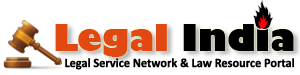 Legal India | Legal Helpline | News of Advocates, Law Firms, Bars, Courts & Law